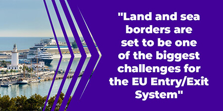 Land and sea borders are set to be one of the biggest challenges for the EU Entry/Exit System