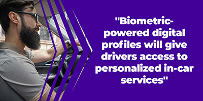 Biometrics give personalized in-car services