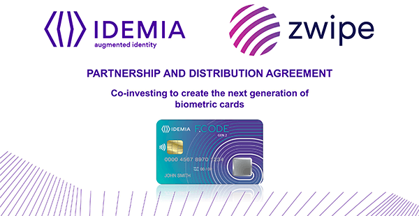 IDEMIA and Zwipe partner to offer a disruptive biometric payments card platform