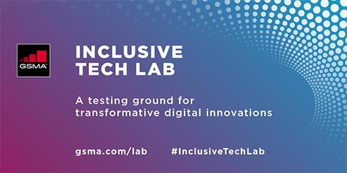 Inclusive Tech Lab GSMA
