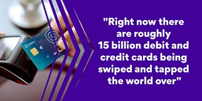 15 billion debit and credit cards