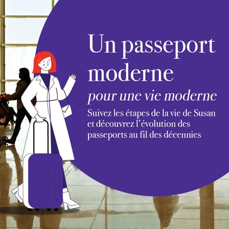 Un passeport moderne pour une vie moderne